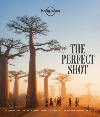 The Perfect Shot (Lonely Planet) Cover Image