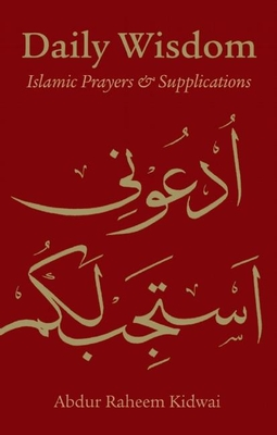 Daily Wisdom: Islamic Prayers and Supplications Cover Image