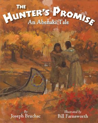 The Hunter S Promise: An Abenaki Tale Cover Image