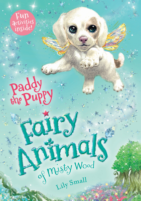 Paddy the Puppy: Fairy Animals of Misty Wood Cover Image
