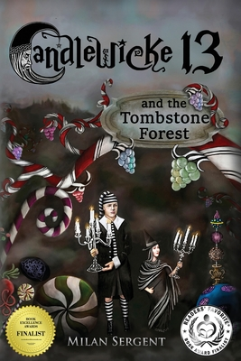CANDLEWICKE 13 and the Tombstone Forest: Book Two of the Candlewicke 13 Series Cover Image