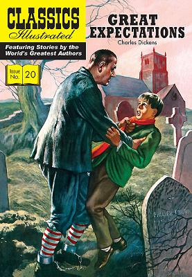 Great Expectations (Classics Illustrated #20) Cover Image