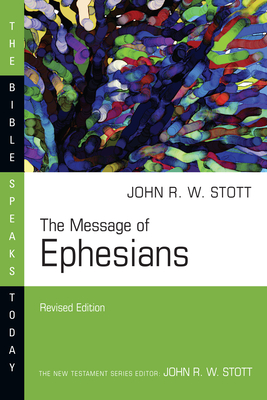 The Message of Ephesians (Bible Speaks Today) Cover Image