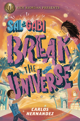 Sal and Gabi Break the Universe Cover Image