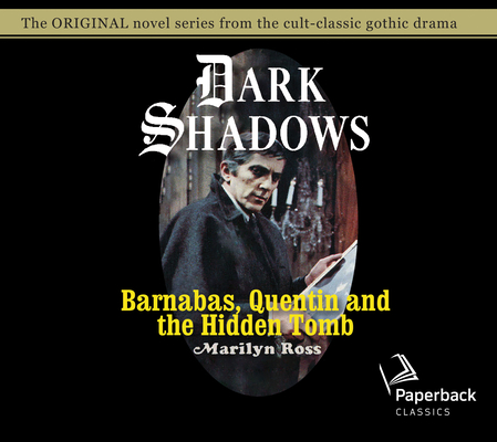 Barnabas, Quentin and the Hidden Tomb (Dark Shadows #31) Cover Image