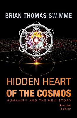 Hidden Heart of the Cosmos: Humanity and the New Story Cover Image