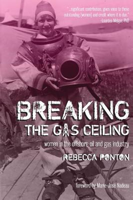 Breaking the Gas Ceiling: Women in the Offshore Oil and Gas Industry Cover Image
