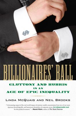 Billionaires' Ball: Gluttony and Hubris in an Age of Epic Inequality Cover Image