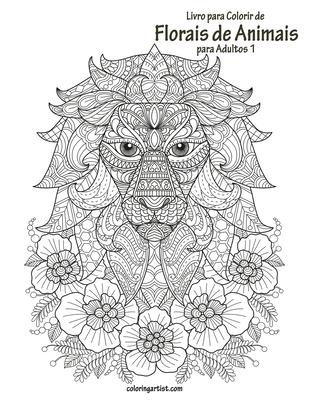 Livro para Colorir de Florais de Animais para Adultos 1 Cover Image