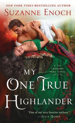My One True Highlander: A No Ordinary Hero Novel Cover Image