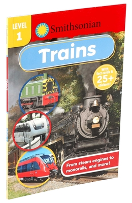 Smithsonian Reader Level 1: Trains (Smithsonian Leveled Readers) Cover Image