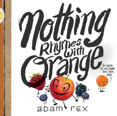 Nothing Rhymes with Orange Cover