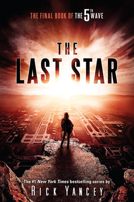 The Last Star: The Final Book of The 5th Wave Cover Image