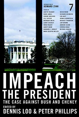 Impeach the President: The Case Against Bush and Cheney Cover Image