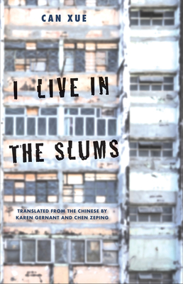 I Live in the Slums: Stories (The Margellos World Republic of Letters) Cover Image