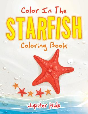 Color In The Starfish Coloring Book Cover Image