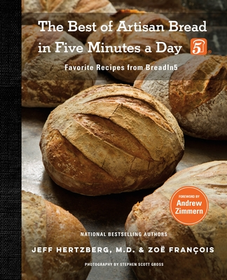 The Best of Artisan Bread in Five Minutes a Day: Favorite Recipes from BreadIn5 Cover Image
