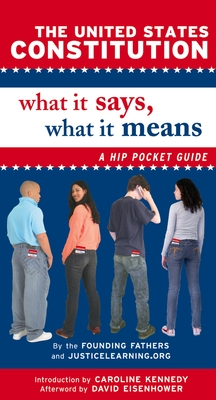 The United States Constitution: What It Says, What It Means: A Hip Pocket Guide Cover Image