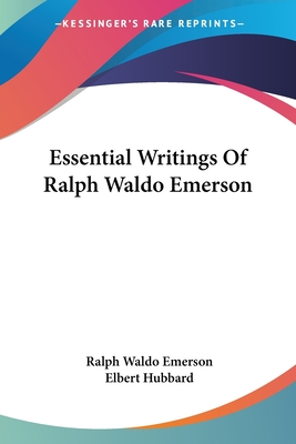 Essential Writings of Ralph Waldo Emerson Cover Image