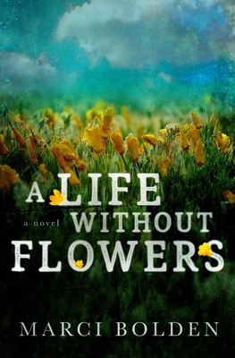 A Life Without Flowers Cover Image