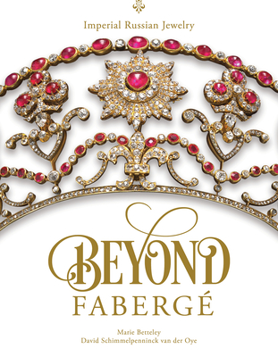 Beyond Fabergé: Imperial Russian Jewelry Cover Image