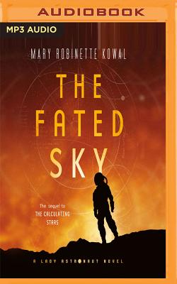 The Fated Sky (Lady Astronaut #2) Cover Image