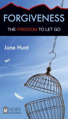 Forgiveness: The Freedom to Let Go (Hope for the Heart) Cover Image