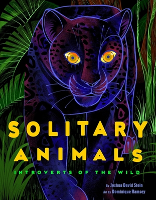 Solitary Animals: Introverts of the Wild Cover Image
