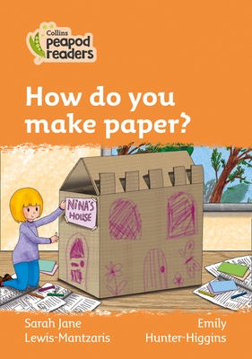 How Do You Make Paper?: Level 4 (Collins Peapod Readers) Cover Image