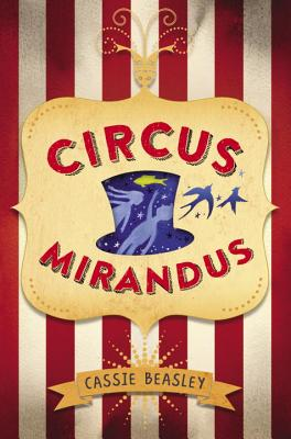 Circus MirandusBeasley, Cassie