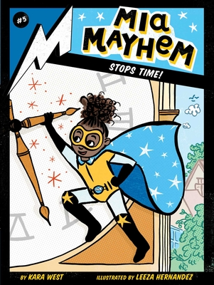 Mia Mayhem Stops Time! Cover Image