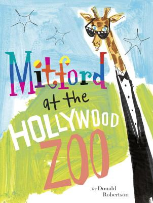 Mitford at the Hollywood Zoo by Donald Robertson