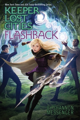 Keepers of the Lost Cities: Flashback by Shannon Messenger
