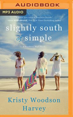 Cover for Slightly South of Simple (Peachtree Bluff #1)
