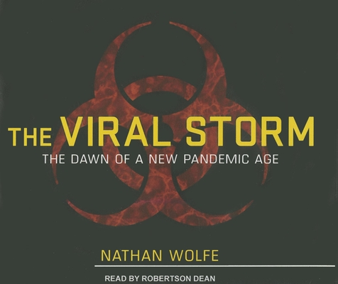 The Viral Storm: The Dawn of a New Pandemic Age Cover Image