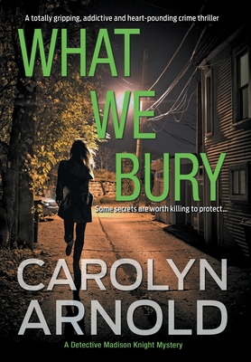 Cover for What We Bury