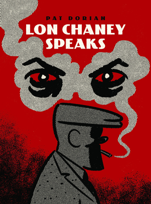 Lon Chaney Speaks (Pantheon Graphic Library) Cover Image