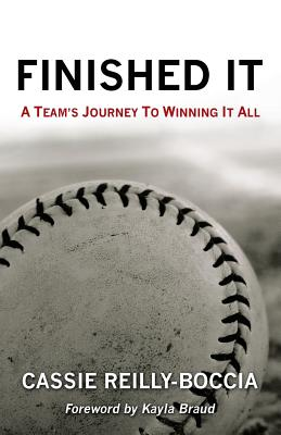 Finished It: A Team's Journey to Winning It All Cover Image