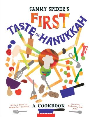 Sammy Spider's First Taste of Hanukkah: A Cookbook Cover Image