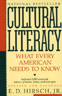 Cultural Literacy: What Every American Needs to Know Cover Image