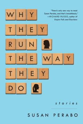 Why They Run the Way They Do: Stories Cover Image