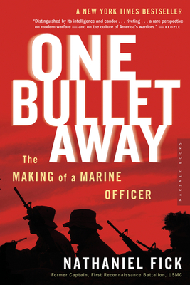 One Bullet Away: The Making of a Marine Officer Cover Image
