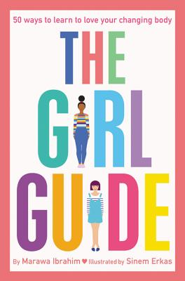 The Girl Guide: 50 Ways to Learn to Love Your Changing Body Cover Image
