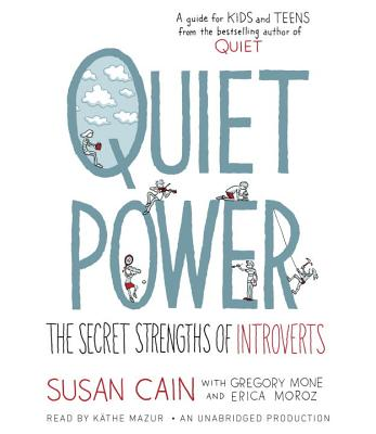 Quiet Power: The Secret Strengths of Introverts Cover Image