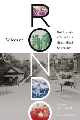Voices of Rondo: Oral Histories of Saint Paul's Historic Black Community (Fesler-Lampert Minnesota Heritage) Cover Image