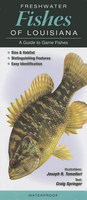Freshwater Fishes of Louisiana: A Guide to Game Fishes Cover Image