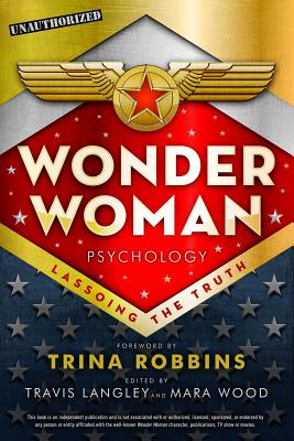 Wonder Woman Psychology: Lassoing the Truth Cover Image