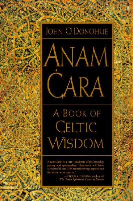 Anam Cara: A Book of Celtic Wisdom cover image