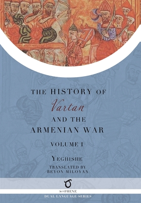 History of Vartan and the Armenian War: Volume 1 Cover Image