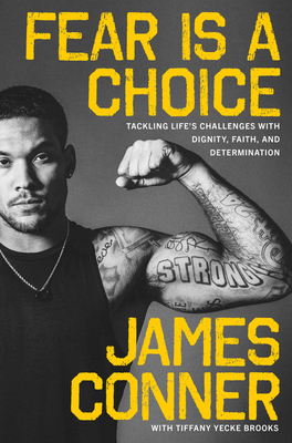 Fear Is a Choice: Tackling Life's Challenges with Dignity, Faith, and Determination Cover Image